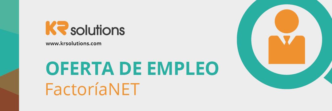 Oferta de empleo: Factoría .NET